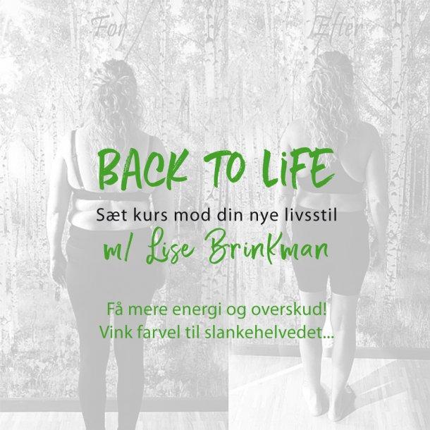 Back to life - 8 uger - sæt kurs mod din nye livsstil 2020